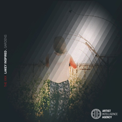 DOWNLOAD MP3: LAKEY INSPIRED - Gardens - Single