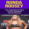 Bill Redban - Ronda Rousey: The Inspirational Story of UFC Superstar Ronda Rousey (Unabridged) artwork