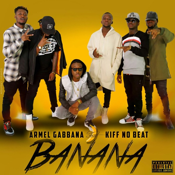 Banana (feat. Kiff No Beat) - Single