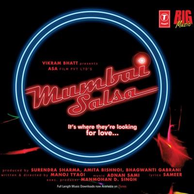 Mumbai Salsa (Original Motion Picture Soundtrack) - Adnan Sami