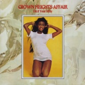 Crown Heights Affair - Far Out