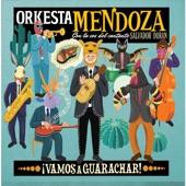 Orkesta Mendoza - Nada Te Debo
