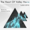 The Heart Of Valley House Single