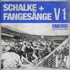 Schalke: Fangesänge, Vol. 1