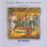 Dance Music of Ireland, Vol. 1 by Matt Cunningham on Apple Music