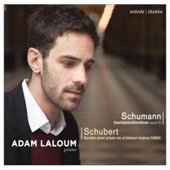 Schumann: Davidsbündlertänze, Op. 6 - Schubert: Sonate pour piano en Si-Bémol Majeur, D. 960