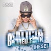 Malicia Do Meu Funk - Single - Diesel