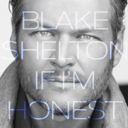 Go Ahead and Break My Heart (feat. Gwen Stefani) - Blake Shelton - Blake Shelton