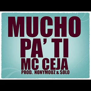 Mucho Pa' Ti - Single Mp3 Download