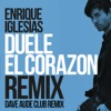 DUELE EL CORAZON (Dave Audé Club Mix) - Single