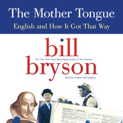 The Mother Tongue (Unabridged)