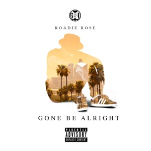 Gone Be Alright - Single Mp3 Download