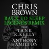 Back To Sleep Legends Remix feat Tank R Kelly Anthony Hamilton Single
