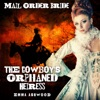 Mail Order Bride: The Cowboy's Orphaned Heiress: Brides of Wild Water Creek, Book 3 (Unabridged)