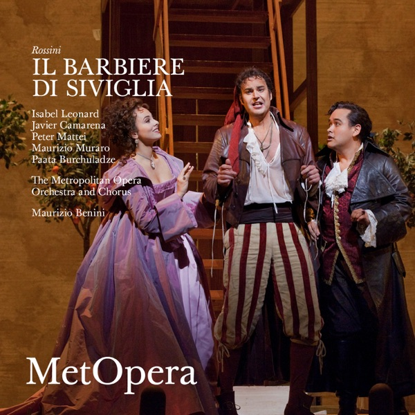 Rossini: Il barbiere di Siviglia (Recorded Live at The Met - October 1, 2011)