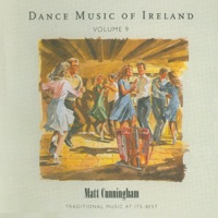 Dance Music of Ireland, Vol. 9 by Matt Cunningham on Apple Music