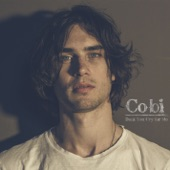 Cobi - Don't You Cry For Me