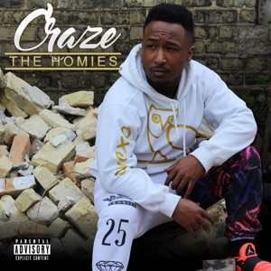 Craze - The Homies
