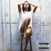Good for You (feat. A$AP Rocky) - Single