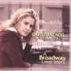 A Broadway Love Story - Christiane Noll
