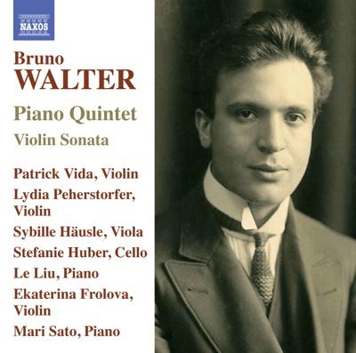 Walter: Piano Quintet & Violin Sonata - Various Artists album