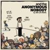De La Soul and the Anonymous Nobody...