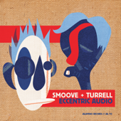 Slow Down - Smoove & Turrell