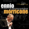 Ennio Morricone 85th Anniversary (Live), Ennio Morricone