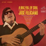 José Feliciano - If I Really Bug You, Then You Don't Love Me