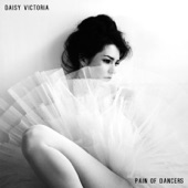 Daisy Victoria - Pain of Dancers