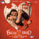 Break Ke Baad (Original Motion Picture Soundtrack) - Vishal-Shekhar