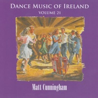 Dance Music of Ireland, Vol. 21 by Matt Cunningham on Apple Music