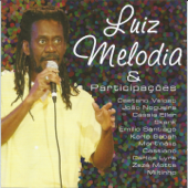 Luiz Melodia & Participações