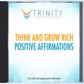 Think and Grow Rich Present Affirmations