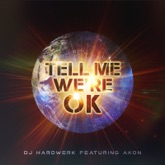 Tell Me We're OK (feat. Akon) - Single