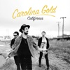 California - Single - Carolina Gold