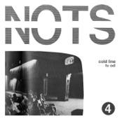 Nots - Cold Line (Single Version)