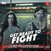 Get Ready To Fight From Baaghi Single