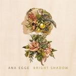Ana Egge - Dreamer