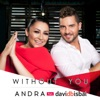 Without You (feat. David Bisbal) - Single, Andra