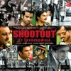 Shootout At Lokhandwala Original Motion Picture Soundtrack