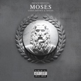 Moses (feat. Chris Brown & Migos) - Single