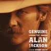 Genuine The Alan Jackson Story