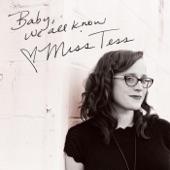 Miss Tess - Ride That Train