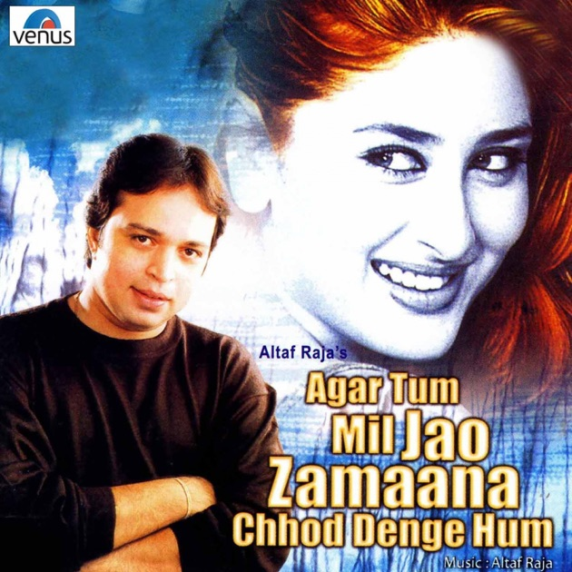 Altaf Raja Tum To Thehre Pardesi Songs Download