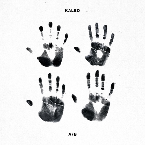KALEO mit Way Down We Go