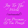 Joy to the World (Instrumental) - Single - Lisa Pressman & Tim Ponzek