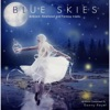 Blue Skies - Ambient, Emotional and Fantasy Tracks