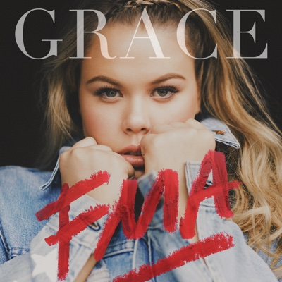 You Don't Own Me (feat. G-Eazy) - Grace song