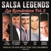 Salsa Legends (Los Románticos, Vol. 2)